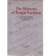 The Moments of Bengal Partition : Selections from the Amrita Bazar Patrika 1947-1948