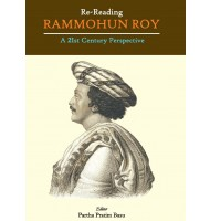 RE READING RAMMOHUN ROY: A TWENTIETH CENTURY PERSPECTIVEE